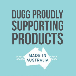 DUGG Supports Products Made In Australia